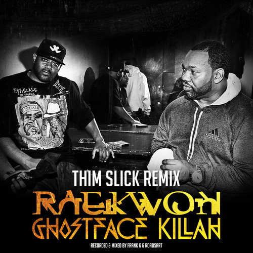 Raekwon,Ghostface killah,Slim Thick,Remix,Fabolous